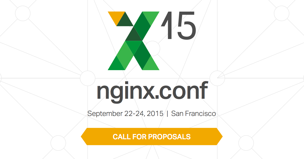 nginx.conf 2015 call for proposals speakers submit talk