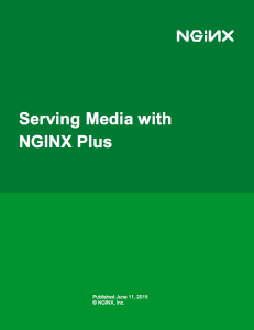 Serving Media with NGINX Plus