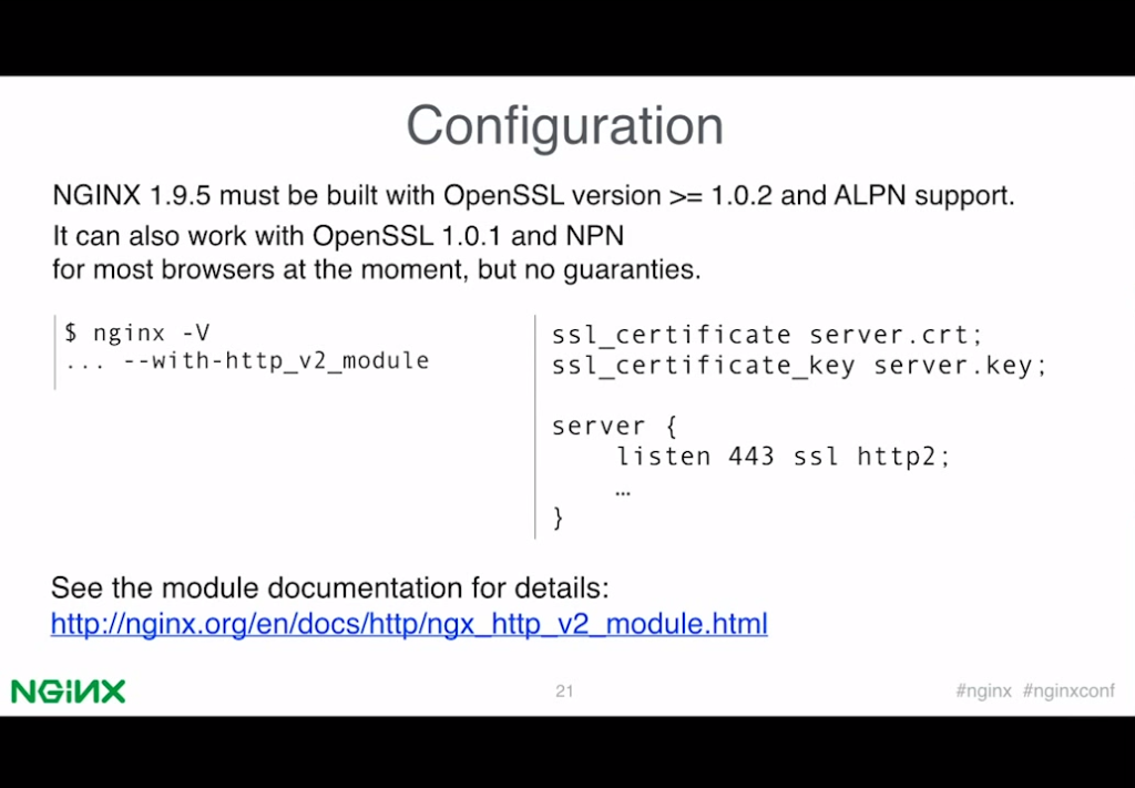 Slide describing the requirements and command argument for building an NGINX binary with the HTTP/2 module, plus directive for activating HTTP/2 in the configuration [presentation by Valentin Bartenev, core NGINX developer, at nginx.conf 2015]