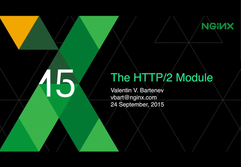 Title slide for presentation by Valentin Bartenev at nginx.conf2015: 'The HTTP/2 Module'