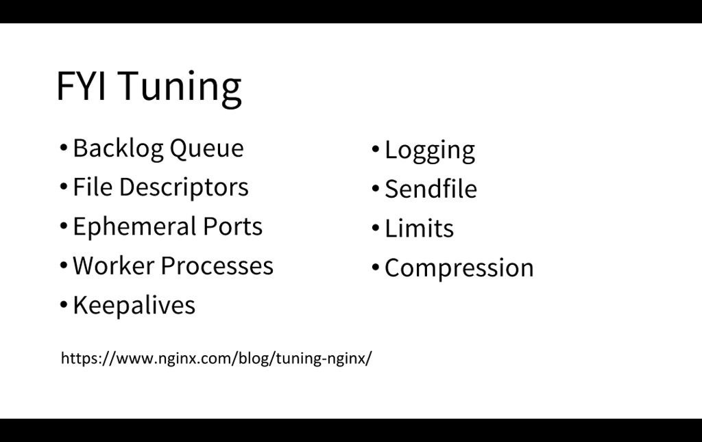 NGINX provides many tools for tuning performance [presentation by Matt Williams of Datadog at nginx.conf 2015]