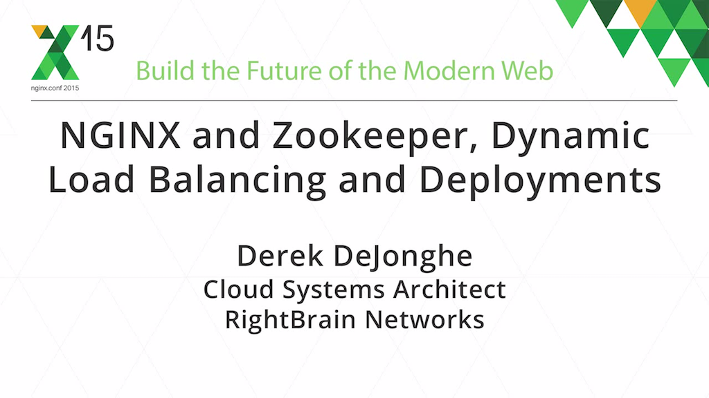 At nginx.conf2015 Derek DeJonghe, Cloud Systems Architect at RightBrain Networks, described how to use NGINX and ZooKeeper together for dynamic load balancing and deployments.
