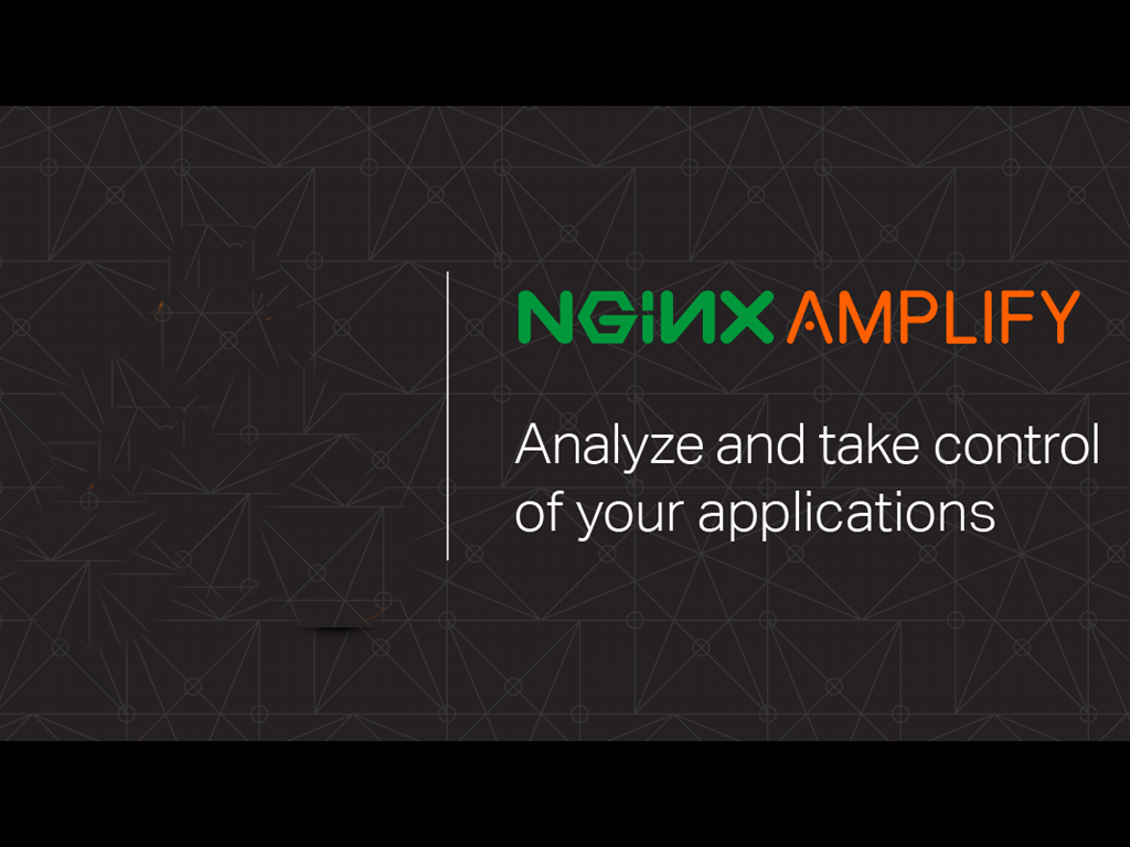 NGINX Amplify is a tool for monitoring NGINX and alerting you to misconfiguration so you can analyze and take control of your applications