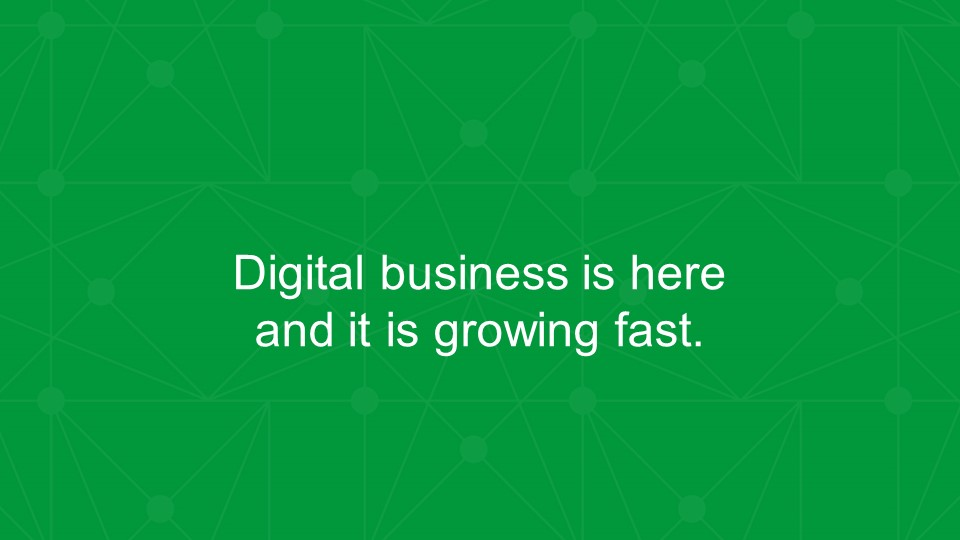 Digital business is here and it is growing fast [presentation by Gus Robertson of NGINX at nginx.conf 2016]