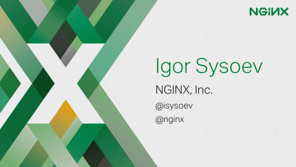 Introducing Igor Sysoev [presentation by Gus Robertson,of NGINX at nginx.conf 2016]