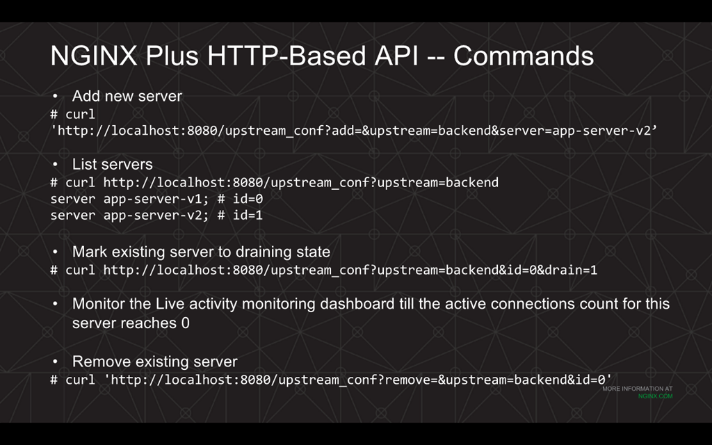 Webinar - 3 Ways to Automate - Slide 7 - NGINX Plus HTTP API commands