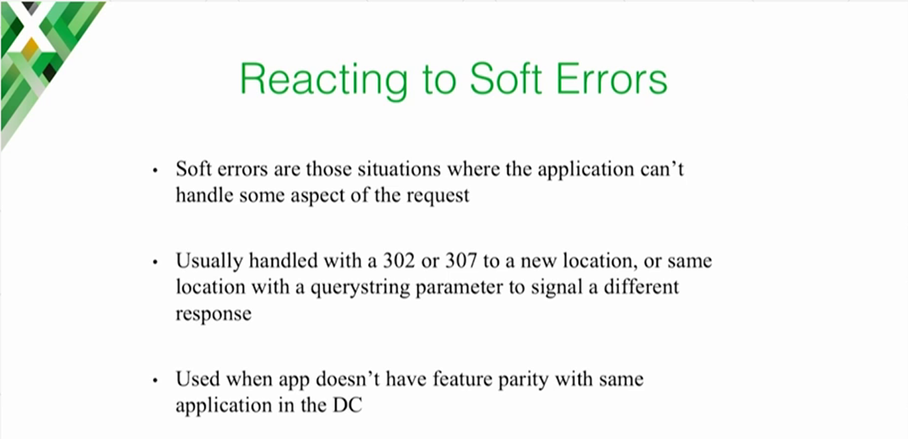As you are moving apps to the cloud, the cloud version of the app might temporarily be less capable than the data-center version, so NGINX returns a soft error (3xx) to redirect the client to the data center [presentation on lessons learned during the cloud migration at Expedia, Inc.]