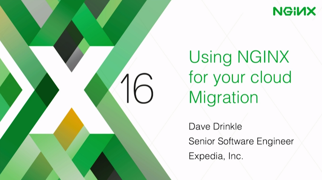 Title slide for presentation by Dave Drinkle of Expedia, Inc. at nginx.conf 2016, 'Using NGINX for Your Cloud Migration'