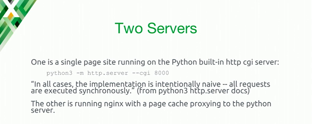 To illustrate the thundering herd problem, one server runs an application server that handles requests synchronously, and the other runs NGINX with a page cache proxying to the app server [presentation at nginx.conf 2016 by Mike Howsden of PBS]