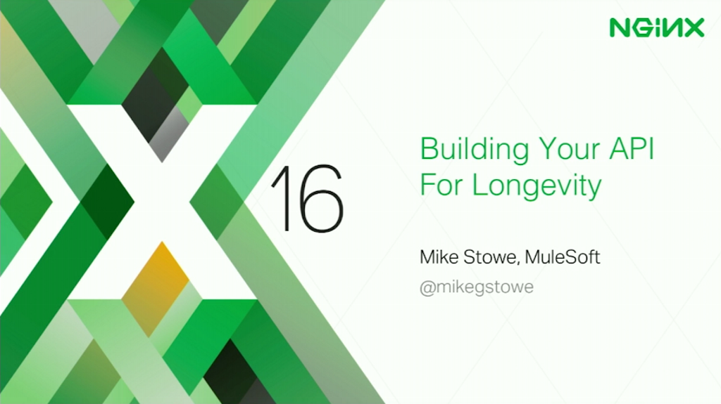 title slide from presentation at nginxconf 2016 by mike stowe of mulesoft building